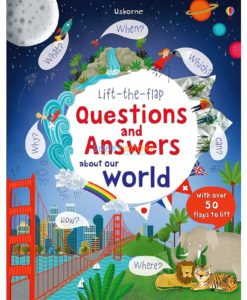 About-our-world-Lift-the-Flap-Questions-Answers-9781409582151.jpg