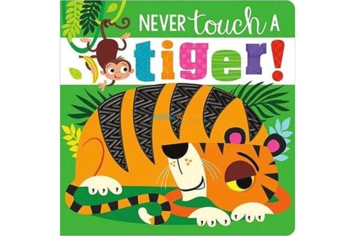 Never-touch-a-Tiger-9781789471984.jpg
