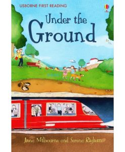 Under-the-Ground-Usborne-First-Reading-Level-1-9781409555773.jpg