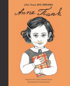 Anne Frank Little People, Big Dreams 9780711248670