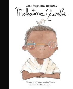 Mahatma Gandhi Little People Big Dreams 9780711248687