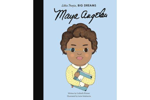 Maya Angelou Little People Big Dreams 9780711248700