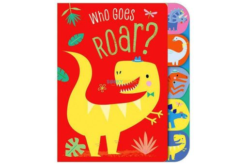 Who-Goes-Roar-with-tabs-Busy-Bees-9781788436878-1.jpg