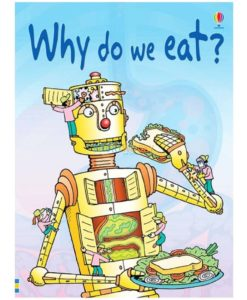 Why-Do-We-Eat-Usborne-Beginners-9780746074404.jpg