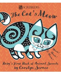 The Cat's Meow - Baby's First Book of Animal Sounds 9781912233533