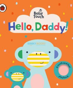 Baby Touch Hello, Daddy!