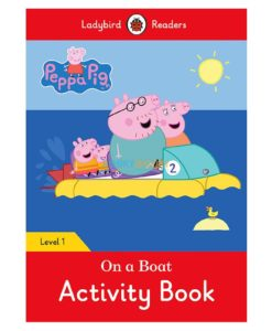 Peppa Pig On a Boat Activity Book- Ladybird Readers Level 1