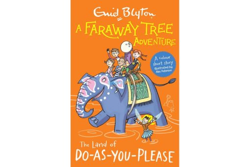 The Land of Do-as-You-Please - A Faraway Tree Adventure
