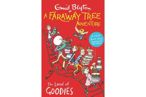 The Land of Goodies - A Faraway Tree Adventure